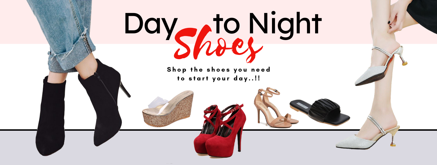 Day to Night Shoes